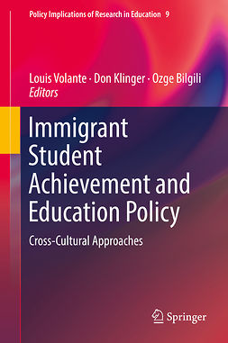 Bilgili, Ozge - Immigrant Student Achievement and Education Policy, e-kirja