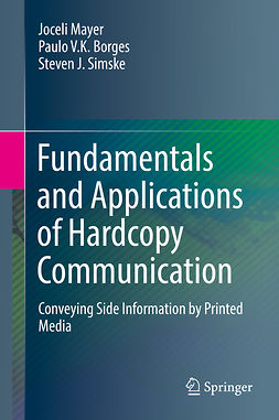 Borges, Paulo V.K. - Fundamentals and Applications of Hardcopy Communication, ebook