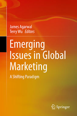 Agarwal, James - Emerging Issues in Global Marketing, ebook