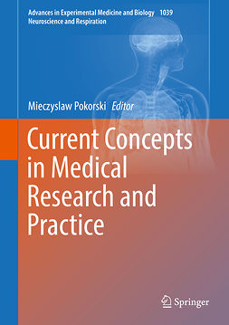 Pokorski, Mieczyslaw - Current Concepts in Medical Research and Practice, e-bok