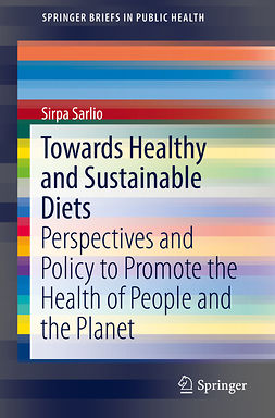 Sarlio, Sirpa - Towards Healthy and Sustainable Diets, e-bok