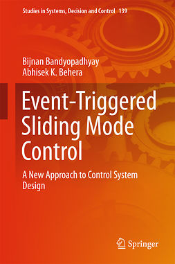 Bandyopadhyay, Bijnan - Event-Triggered Sliding Mode Control, ebook
