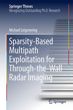Leigsnering, Michael - Sparsity-Based Multipath Exploitation for Through-the-Wall Radar Imaging, ebook