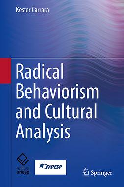 Carrara, Kester - Radical Behaviorism and Cultural Analysis, ebook