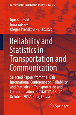 Kabashkin, Igor - Reliability and Statistics in Transportation and Communication, e-kirja