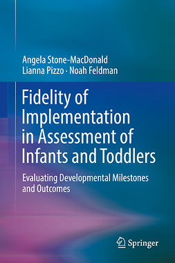 Feldman, Noah - Fidelity of Implementation in Assessment of Infants and Toddlers, e-kirja