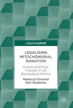 Dimond, Rebecca - Legalising Mitochondrial Donation, ebook