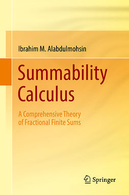Alabdulmohsin, Ibrahim M. - Summability Calculus, ebook