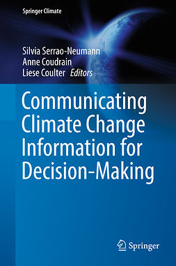 Coudrain, Anne - Communicating Climate Change Information for Decision-Making, ebook