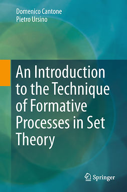 Cantone, Domenico - An Introduction to the Technique of Formative Processes in Set Theory, ebook