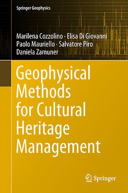 Cozzolino, Marilena - Geophysical Methods for Cultural Heritage Management, ebook