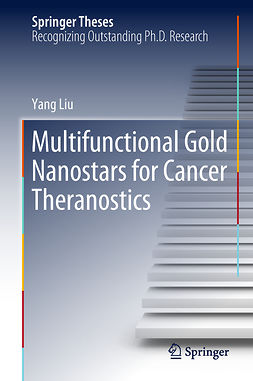 Liu, Yang - Multifunctional Gold Nanostars for Cancer Theranostics, ebook