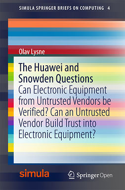 Lysne, Olav - The Huawei and Snowden Questions, ebook