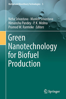 Mishra, P.K. - Green Nanotechnology for Biofuel Production, e-bok