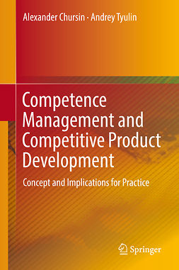 Chursin, Alexander - Competence Management and Competitive Product Development, ebook