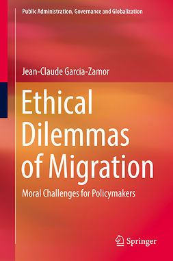 Garcia-Zamor, Jean-Claude - Ethical Dilemmas of Migration, ebook