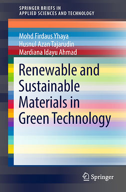 Ahmad, Mardiana Idayu - Renewable and Sustainable Materials in Green Technology, ebook