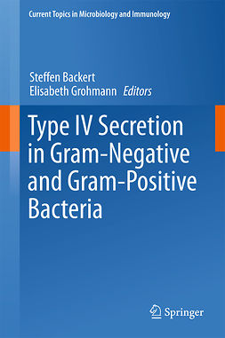 Backert, Steffen - Type IV Secretion in Gram-Negative and Gram-Positive Bacteria, e-bok