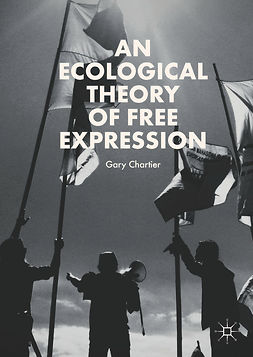 Chartier, Gary - An Ecological Theory of Free Expression, ebook
