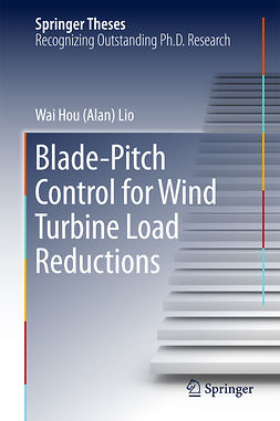 Lio, Wai Hou (Alan) - Blade-Pitch Control for Wind Turbine Load Reductions, ebook