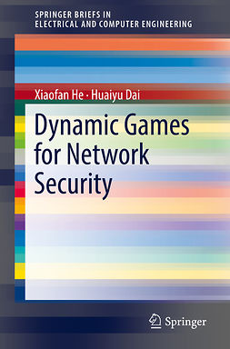 Dai, Huaiyu - Dynamic Games for Network Security, ebook