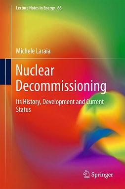 Laraia, Michele - Nuclear Decommissioning, e-bok