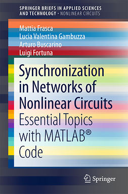 Buscarino, Arturo - Synchronization in Networks of Nonlinear Circuits, ebook