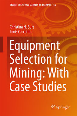 Burt, Christina N. - Equipment Selection for Mining: With Case Studies, ebook