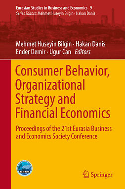 Bilgin, Mehmet Huseyin - Consumer Behavior, Organizational Strategy and Financial Economics, e-bok