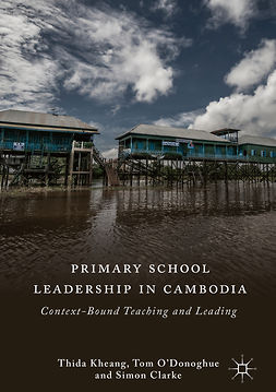 Clarke, Simon - Primary School Leadership in Cambodia, ebook