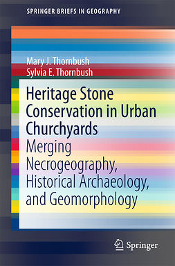 Thornbush, Mary J. - Heritage Stone Conservation in Urban Churchyards, ebook