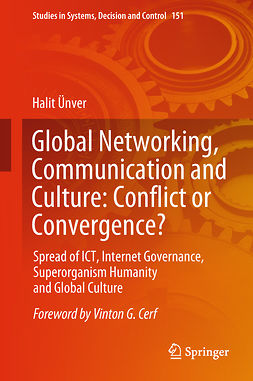 Ünver, Halit - Global Networking, Communication and Culture: Conflict or Convergence?, e-kirja