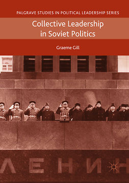 Gill, Graeme - Collective Leadership in Soviet Politics, ebook