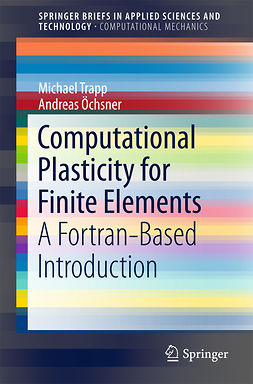 Trapp, Michael - Computational Plasticity for Finite Elements, e-bok