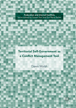 Walsh, Dawn - Territorial Self-Government as a Conflict Management Tool, ebook