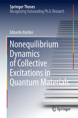Baldini, Edoardo - Nonequilibrium Dynamics of Collective Excitations in Quantum Materials, ebook