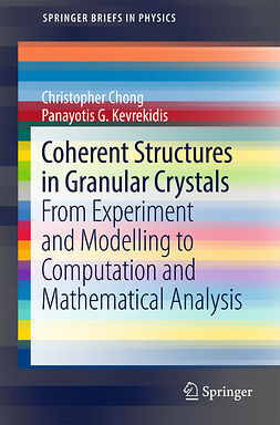Chong, Christopher - Coherent Structures in Granular Crystals, e-bok
