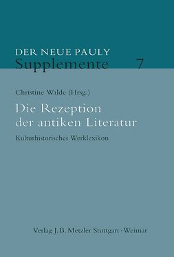 Walde, Christine - Die Rezeption der antiken Literatur, ebook