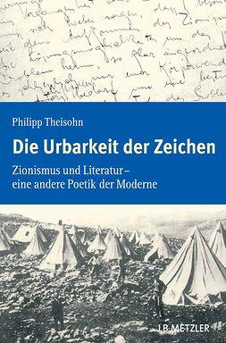 Theisohn, Philipp - Die Urbarkeit der Zeichen, ebook