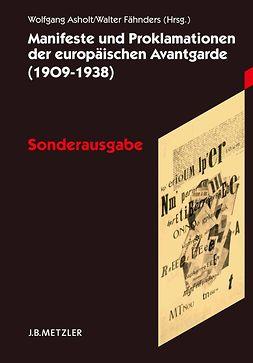 Asholt, Wolfgang - Manifeste und Proklamationen der europäischen Avantgarde (1909–1938), e-bok