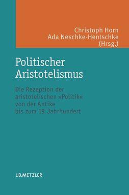 Horn, Christoph - Politischer Aristotelismus, ebook