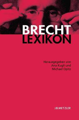 Kugli, Ana - Brecht Lexikon, ebook