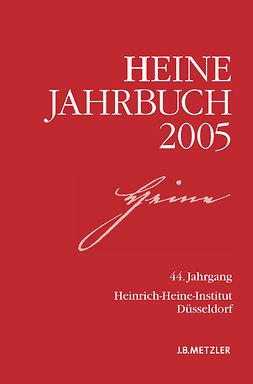 Kruse, Joseph A. - Heine-Jahrbuch 2005, ebook