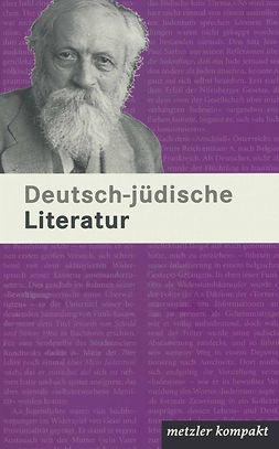 Kilcher, Andreas - Deutsch-jüdische Literatur, e-kirja