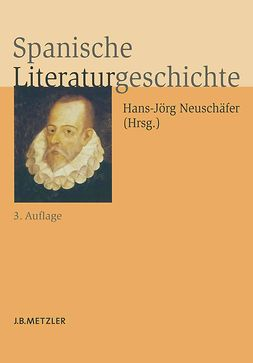 Neuschäfer, Hans-Jörg - Spanische Literaturgeschichte, ebook