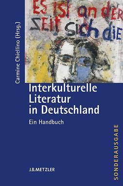 Chiellino, Carmine - Interkulturelle Literatur in Deutschland, ebook