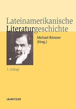 Berg, Walter Bruno - Lateinamerikanische Literaturgeschichte, ebook