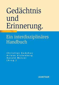 Eichenberg, Ariane - Gedächtnis und Erinnerung, e-kirja