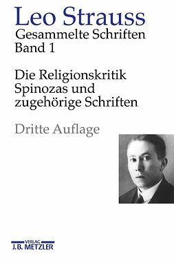 Meier, Heinrich - Die Religionskritik Spinozas und zugehörige Schriften, ebook