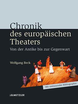 Beck, Wolfgang - Chronik des europäischen Theaters, ebook
